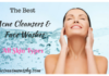 Best Acne Cleansers And Face Washes