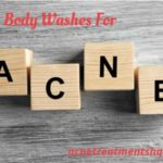 Best Acne Body Washes Reviews, Guide And Tips