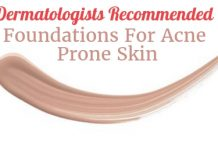 Dermatologists Recommended Foundations For Acne Prone Skin